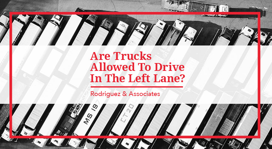 Are Trucks Allowed to Drive in the Left Lane