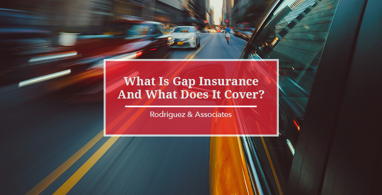 What Is Gap Insurance And What Does It Cover