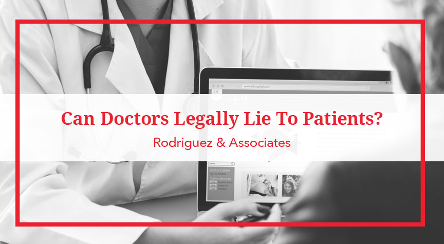 Can Doctors Legally Lie to Patients