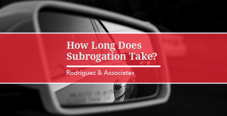 How Long Does Subrogation Take