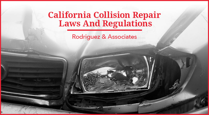California Collision Repair Laws and Regulations