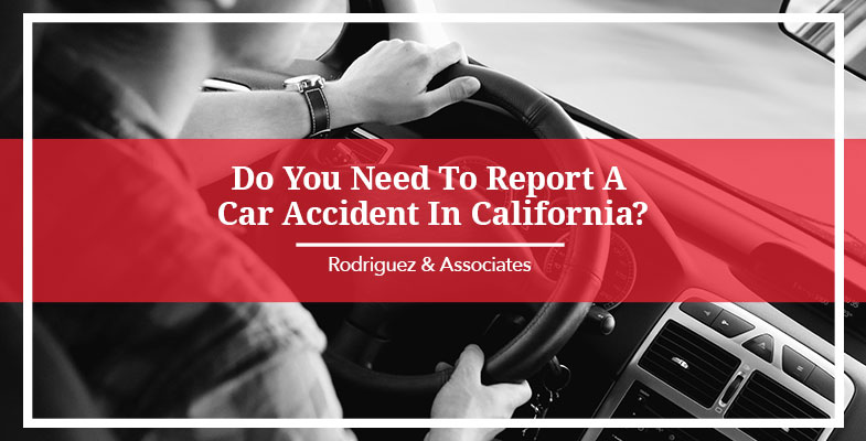 Do You Need to Report a Car Accident in California