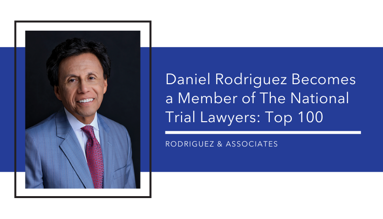 Daniel Rodriguez Becomes A Member Of The National Trial Lawyers Top 100