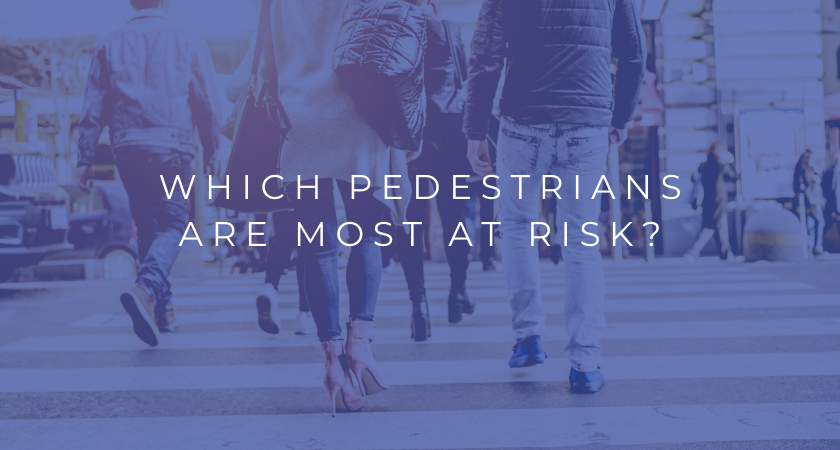 Which Pedestrians Are Most at Risk