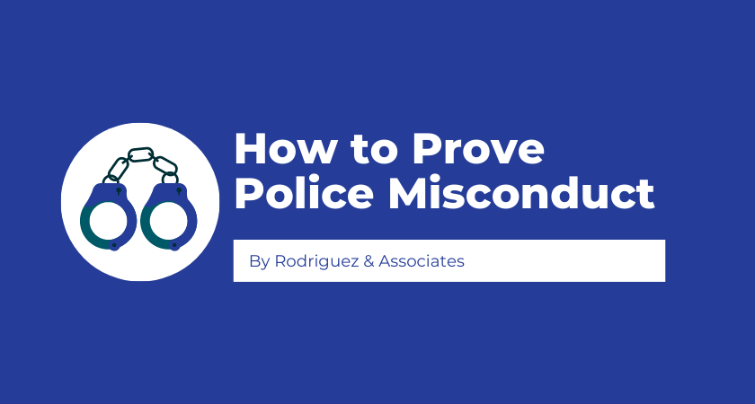 How to Prove Police Misconduct