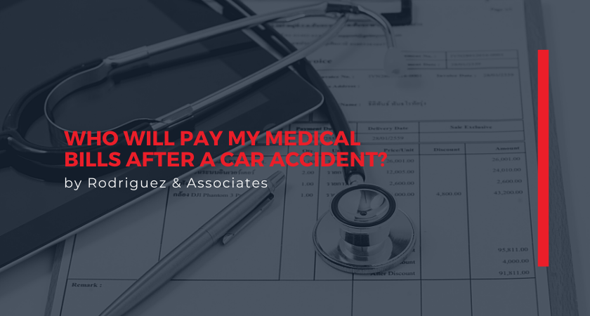 Who Will Pay My Medical Bills After a Car Accident
