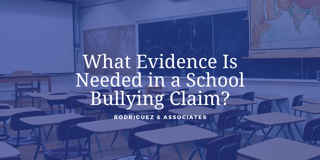 What Evidence Is Needed in a School Bullying Claim