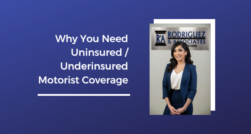 Why You Need Uninsured Underinsured Motorist Coverage