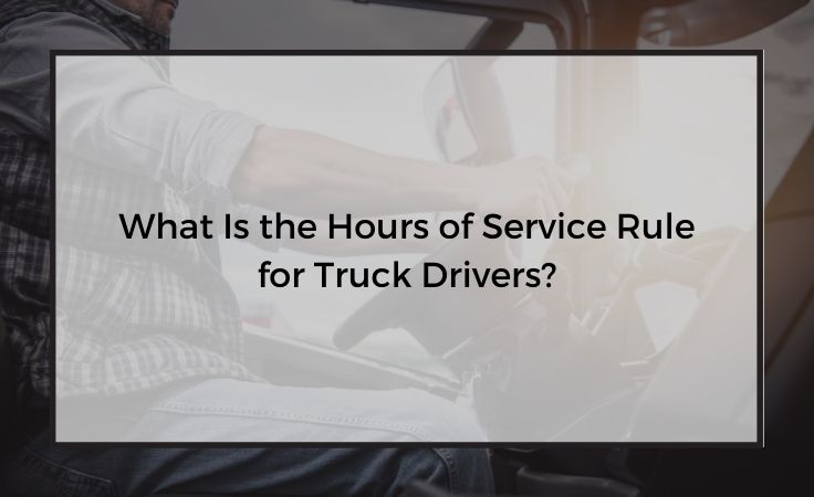 what is the hours of service rule for truck drivers in california