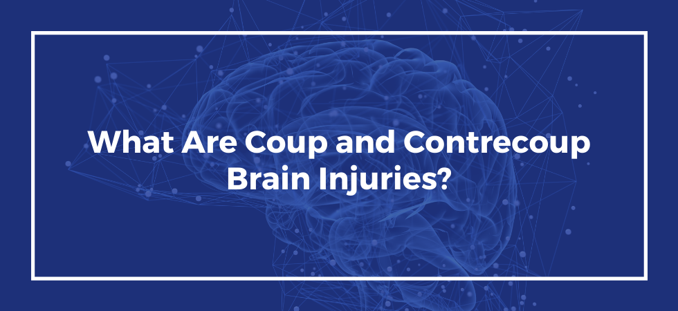 Coup and Contrecoup Brain Injuries