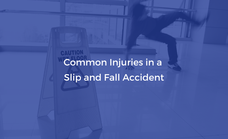 Common Injuries in a Slip and Fall Accident