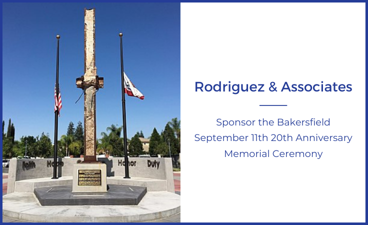 rodgriguez and associates sponsor the bakersfield september 11th 20th anniversary memorial ceremony